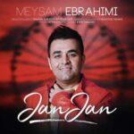 دانلود آهنگ جدید میثم ابراهیمی جان جان (دلبستن به تو عادتمه)