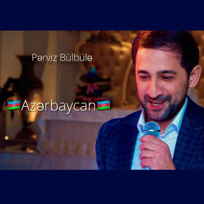 دانلود آهنگ جدید پرویز بولبول آذربایجان (ترکی آذربایجان از پرویز بولبول)
