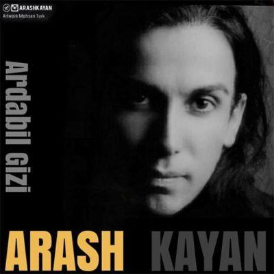 دانلود آهنگ جدید آرش کایان اردبیل قیزی (ترکی - آذری)