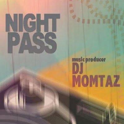 دانلود آهنگ دی جی ممتاز Night Pass