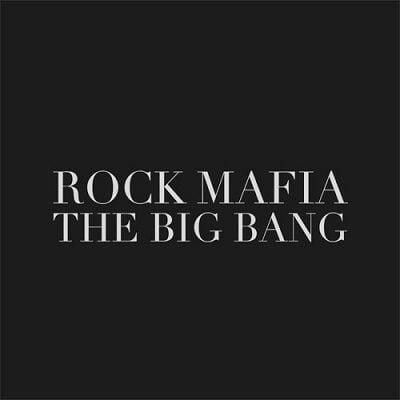 دانلود آهنگ راک مافیا بیگ بنگ (Rock Mafia - The Big Bang)