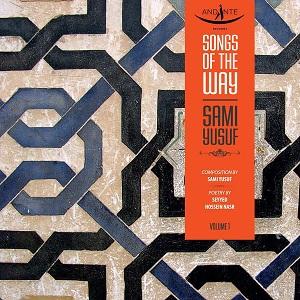 دانلود آلبوم سامی یوسف Songs of the Way (ترانه های راه)