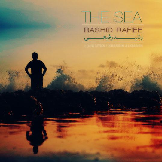 دانلود آهنگ رشید رفیعی دریا