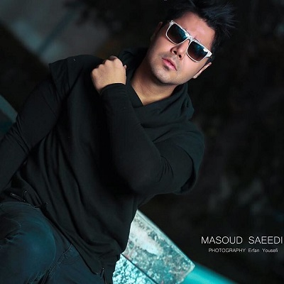 دانلود آهنگ مسعود سعیدی بهترین