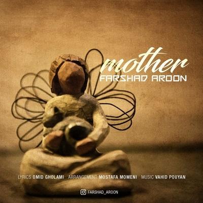دانلود آهنگ فرشاد آرون مادر (دستات تو دستامه برقت تو چشمامه)
