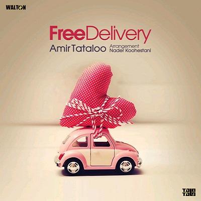 دانلود آهنگ امیر تتلو (تحویل رایگان , فری دلیوری) Free Delivery