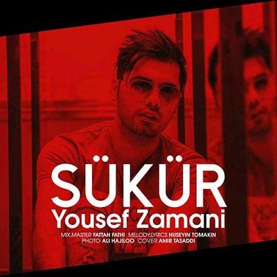 دانلود آهنگ یوسف زمانی Sukur (آهنگ ترکی استانبولی)